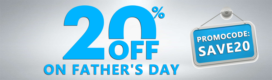 Father's Day 20% OFF