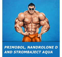 Primobol, Nandrolone D and Strombaject Aqua